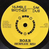 "HUMBLE BROTHER mts SAK DUB Roar (7"") Dub Invasion Records"
