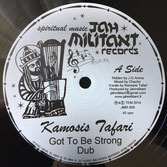 "KAMOSIS TAFARI, CHAZBO Got To Be Strong / Digua (12"")  Jah Militant"