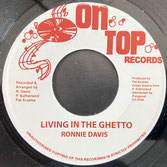 """RONNIE DAVIS  Living In The Ghetto / Dub  Label: On Top (7"""")"""