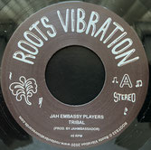 "JAH EMBASSY PLAYERS  Tribal / Dub  Label: Roots Vibration (7"")"