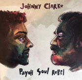"JOHNNY CLARKE, PAYOH SOUL REBEL  Come Away  Label: Lana Sound (12"")"