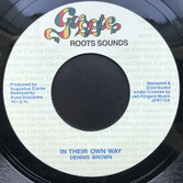 "DENNIS BROWN  In Their Own Way  Label: Gussie/JFR (7"")"