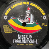 "IWARRIYAH  Rise Up / Dub  Label: Dub Invasion (7"")"