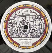 "IDREN NATURAL & KAI DUB  Nyahman Chant / Dub  Label: Yi Mas Gan (7"")"
