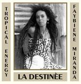 "FAYBIENE MIRANDA  La Destinée / Instrumental  Label: Common Ground (12"")"