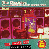 DISCIPLES  For Those Who Understand  Label: Partial (LP)