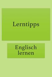 Englisch Lerntipps für Anfänger und Fortgeschrittene