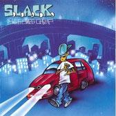 S.L.A.C.K. - Swes Swes Cheap