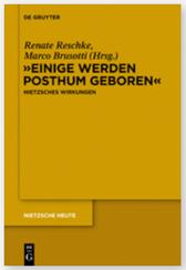 Reschke und Brusotti Friedrich Nietzsches Wirkungen