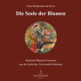 Die Seele der Blumen von Firos Holterman ten Hove