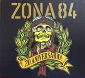 """ZONA84  """"20 Aniversario"""""""