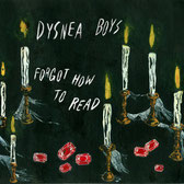 Dysnea Boys - Forgot How To Read