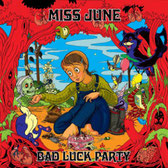 MISS JUNE ‎– Bad Luck Party