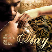 David Morales And Polina | Stay