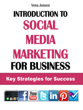 Introduction to Social Media Marketing for Business Key Strategies for Success