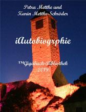Petra Mettke und  Karin Mettke-Schröder/™Gigabuch-Bibliothek/iAutobiographie/Trailer
