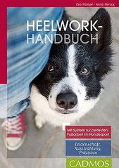 Eva Hampe+Anna Herzog - Heelwork-Handbuch