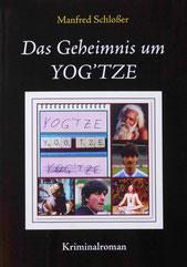 Das Geheimnis um YOG'TZE
