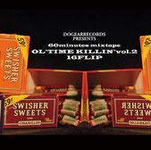 DJ KILLWHEEL aka 16FLIP - OL'TIME KILLIN' vol.2
