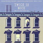 Gradis Nice & Scratch Nice - Twice Is Nice
