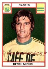N° 185 - Henri MICHEL (1975-76, Nantes > 1990-91, Entraîneur PSG)