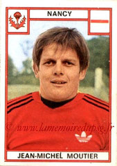 N° 174 - Jean-Michel MOUTIER (1975-76, Nancy > 1984-87, PSG > 1991-98 et 2005-06, Directeur sportif PSG)