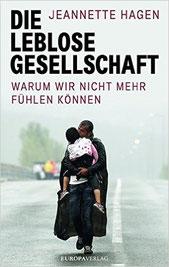 Die leblose Gesellschaft | Preis 16.900 € | 09-2016  Europa Verlag