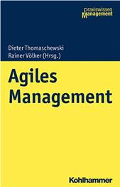 """Agiles Management - Kapitel """"Agile Teasm brauchen starke Führung"""" von Bianca Fuhrmann"""