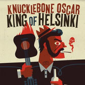 KNUCKLEBONE OSCAR - King of Helsinki