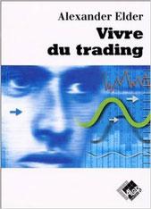 """Vivre du trading"" de Alexander Elder"