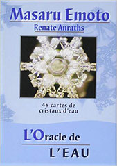 L'Oracle de l'eau : 48 cartes de cristaux d'eau, Masaru Emoto