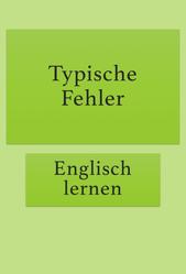 Typische Fehler vermeiden, Englisch lernen kostenlos