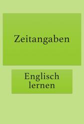Zeitangaben auf Englisch