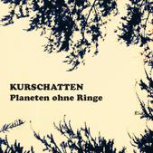 Kurschatten - Planeten ohne Ringe