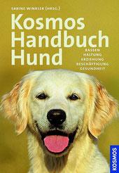 Kosmos Handbuch Hund  - Rassen Haltung Erziehung Beschäftigung Gesundheit