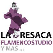 La Resaca Flamencostudio y mas...