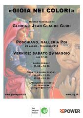 """Locandina mostra di Gloria e Jean Claude: """"GIOIA NEI COLORI"""", Poschiavo e St. Moritz anno 2010"""