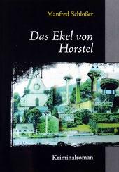 der 9. Roman 'Das Ekel von Horstel'
