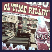 DJ KILLWHEEL aka 16FLIP - OL'TIME KILLIN' vol.1