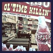 DJ KILLWHEEL aka 16FLIP - OL'TIME KILLIN' vol.1