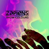 Cover EP ZAPIENS Show Colours 2019 Electronic Music Orchestral Crossover Synth Pop