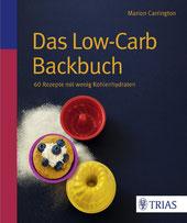 Dieses Low-Carb Backbuch weist neue Wege.