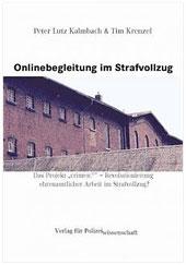 Onlinebegleitung im Strafvollzug - crimeic.de (Bildquelle: Verlag für Polizeiwissenschaft)