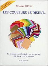 Les couleurs le disent..., Pierres de Lumière, tarots, lithothérpie, bien-être, ésotérisme