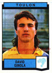 N° 339 - David GINOLA (1987-88, Toulon > 1992-95, PSG)