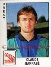 N° 038 - Claude BARRABE (1986-88, PSG > 1989-90, Brest)
