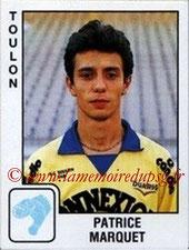 N° 351 - Patrice MARQUET (1984-89, PSG > 1989-90, Toulon)