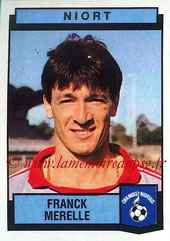 N° 271 - Franck MERELLE (1976-85, PSG > 1987-88, Niort)