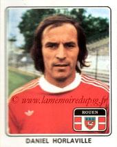 N° 319 - Daniel HORLAVILLE (1971-72, PSG > 1977-78, Rouen)