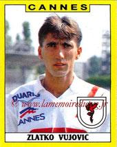 N° 068 - Zlatko VUJOVIC (1988-89, Cannes > 1989-91, PSG)